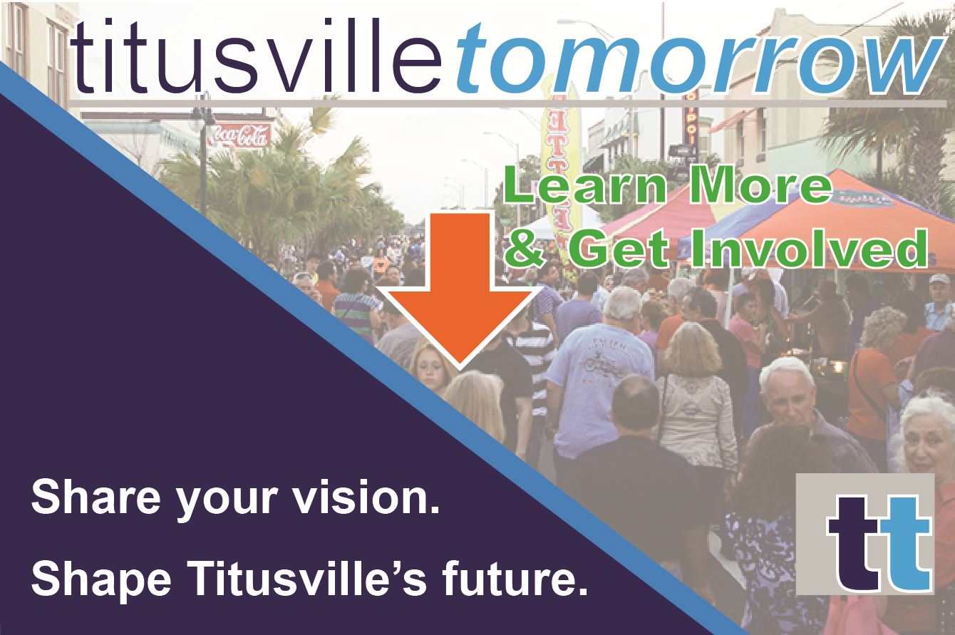 Titusvilletomorrow - Learn More and Get Involved - Share Your Vision, Shape Titusvilles Future