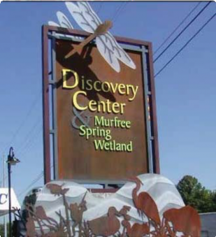 Discovery Center Murfree and Spring Wetland Monument Sign